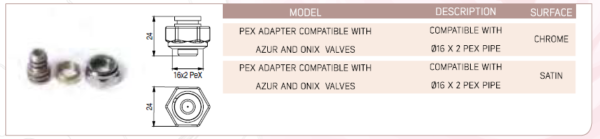 Pex Adapter Compatible with Azur and Onix Valves